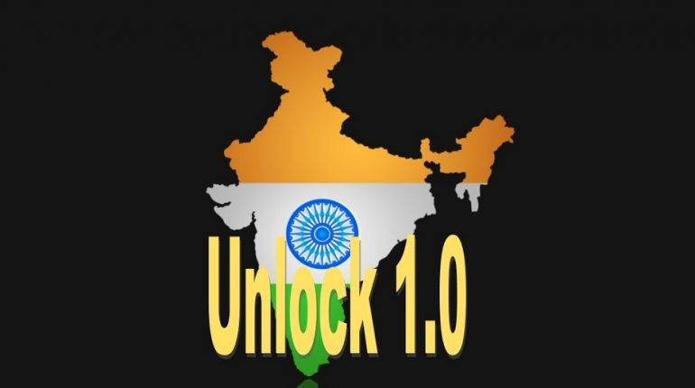Lockdown 5.0 or Rather Unlock 1.0: India decides to unlock with an economic focus