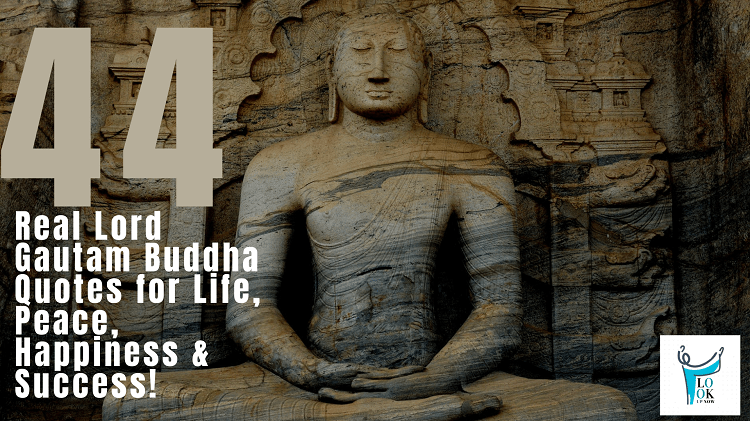 44 real lord gautam buddha quotes