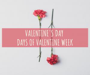 Days of Valentine Week: Valentine's Week Days' List and Celebration Ideas