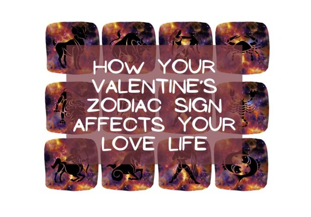 How your valentine's zodiac sign affects your love life
