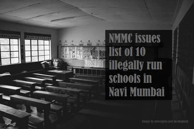 NMMC issues list of 10 illegally run schools in Navi Mumbai